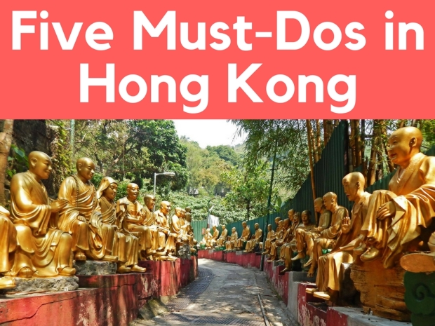 Five Must-Dos in Hong kong